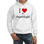 I Love My Angelologist Hooded Sweatshirt