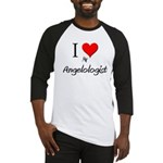 I Love My Angelologist Baseball Jersey
