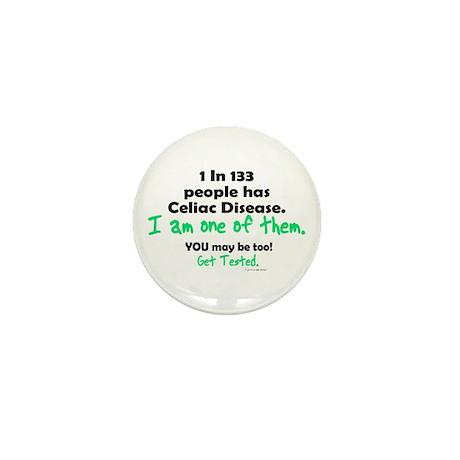 1 In 133 Has Celiac Disease 1.2 Mini Button (100 p