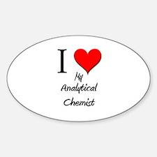 I Love My Analytical Chemist Oval Decal