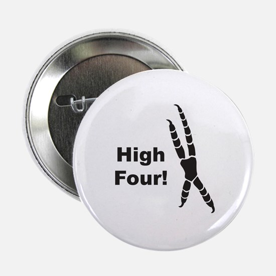 "High Four 2.25"" Button"