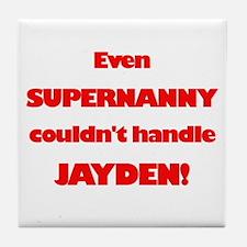 SuperNanny Couldn't Handle Ja Tile Coaster