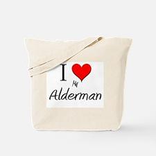 I Love My Alderman Tote Bag