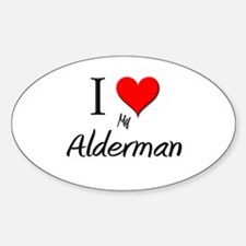 I Love My Alderman Oval Decal