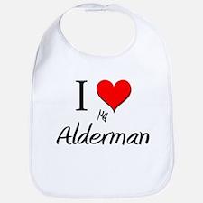 I Love My Alderman Bib