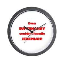 SuperNanny Couldn't Handle Je Wall Clock
