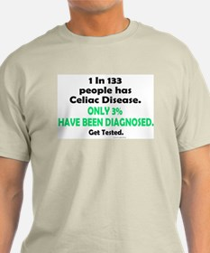 1 In 133 Has Celiac Disease 1.3 T-Shirt