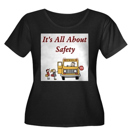 It's All About Safety Plus Size T-Shirt