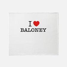 I Love BALONEY Throw Blanket