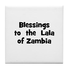Blessings  to  the  Lala of Z Tile Coaster