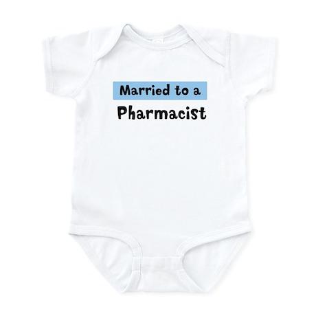 Married to: Pharmacist Infant Bodysuit