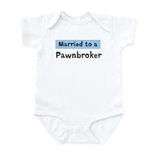 Married to: Pawnbroker Infant Bodysuit