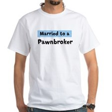 Married to: Pawnbroker Shirt