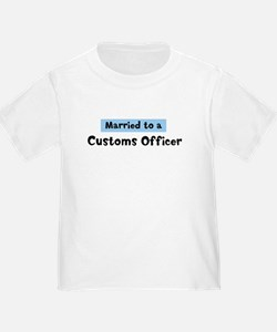 Married to: Customs Officer T