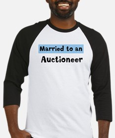 Married to: Auctioneer Baseball Jersey