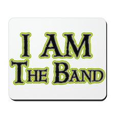 I AM The Band Mousepad