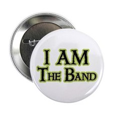 """I AM The Band 2.25"""" Button"""