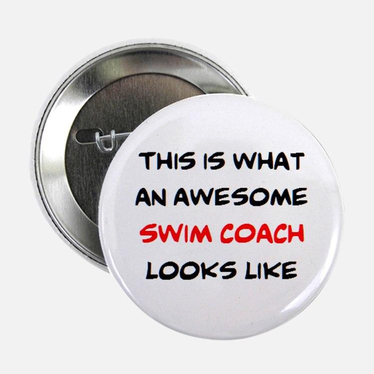 "awesome swim coach 2.25"" Button"