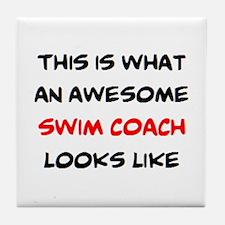 awesome swim coach Tile Coaster