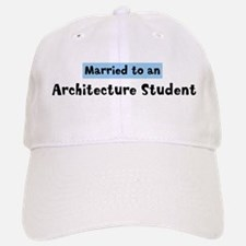 Married to: Architecture Stud Baseball Baseball Cap