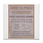 Poachers Beware Tile Coaster
