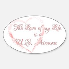 Love of my Life is a Airman Oval Decal