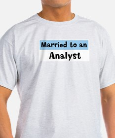 Married to: Analyst T-Shirt