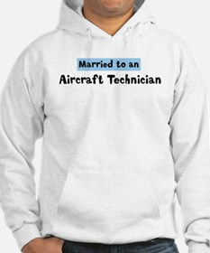 Married to: Aircraft Technici Hoodie