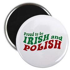 Proud Irish and Polish Magnet