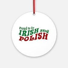 Proud Irish and Polish Ornament (Round)