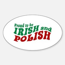 Proud Irish and Polish Oval Decal