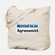 Married to: Agronomist Tote Bag