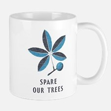 Save Our Trees Mugs
