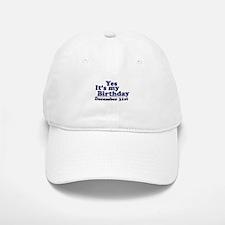 December 31st Birthday Baseball Baseball Cap