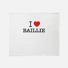 I Love BAILLIE Throw Blanket