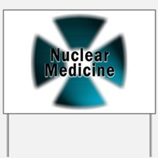 Nuclear Medicine Blue Yard Sign