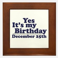 December 25th Birthday Framed Tile