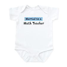 Married to: Math Teacher Infant Bodysuit