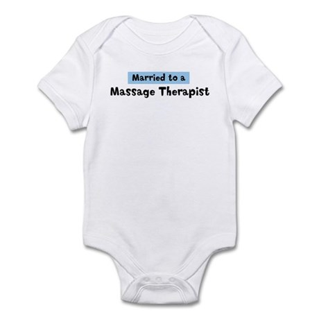 Married to: Massage Therapist Infant Bodysuit