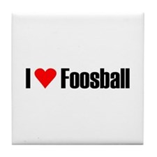I love foosball Tile Coaster