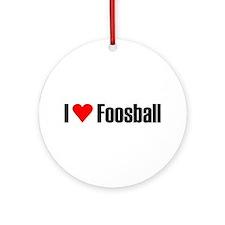 I love foosball Ornament (Round)