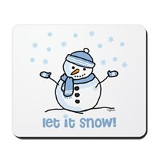Let it snow snowman Mousepad