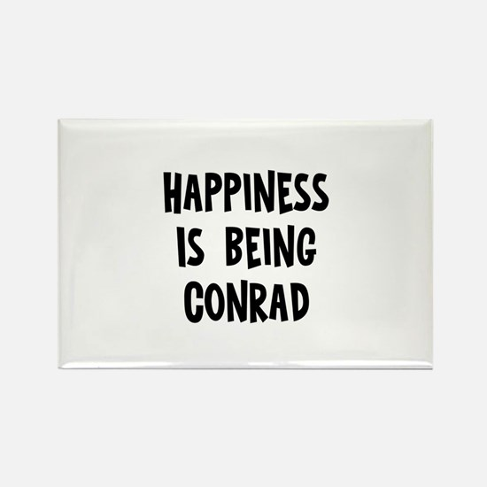 Happiness is being Conrad Rectangle Magnet