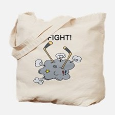 Fight!! Tote Bag
