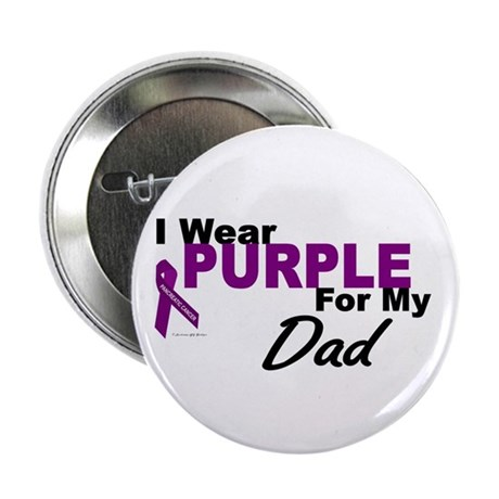 """I Wear Purple For My Dad 3 (PC) 2.25"""" Button (10 p"""