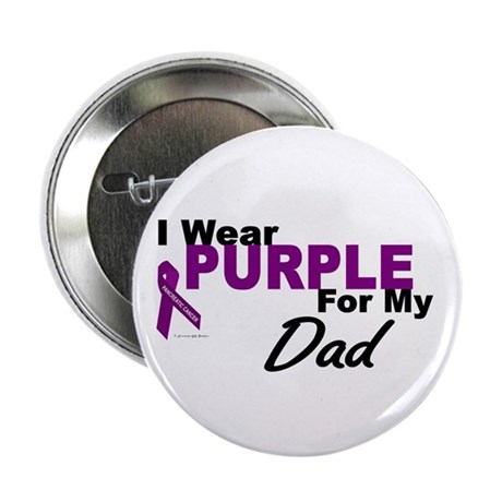 """I Wear Purple For My Dad 3 (PC) 2.25"""" Button"""