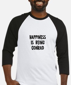 Happiness is being Conrad Baseball Jersey