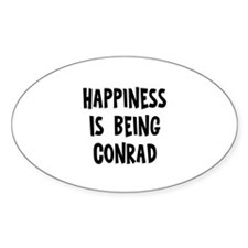 Happiness is being Conrad Oval Decal