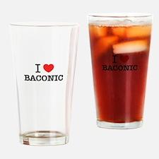 I Love BACONIC Drinking Glass