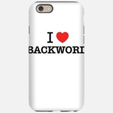 I Love BACKWORD iPhone 6/6s Tough Case